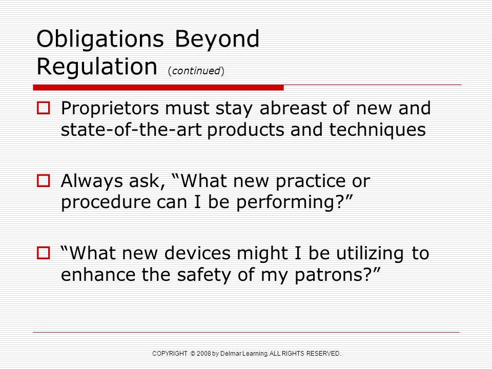 Obligations Beyond Regulation (continued)