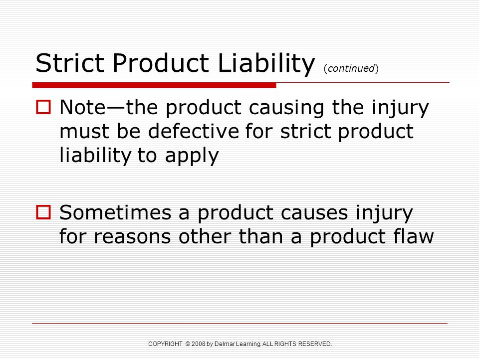 Strict Product Liability (continued)
