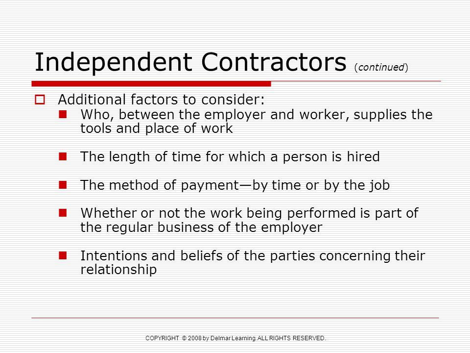 Independent Contractors (continued)