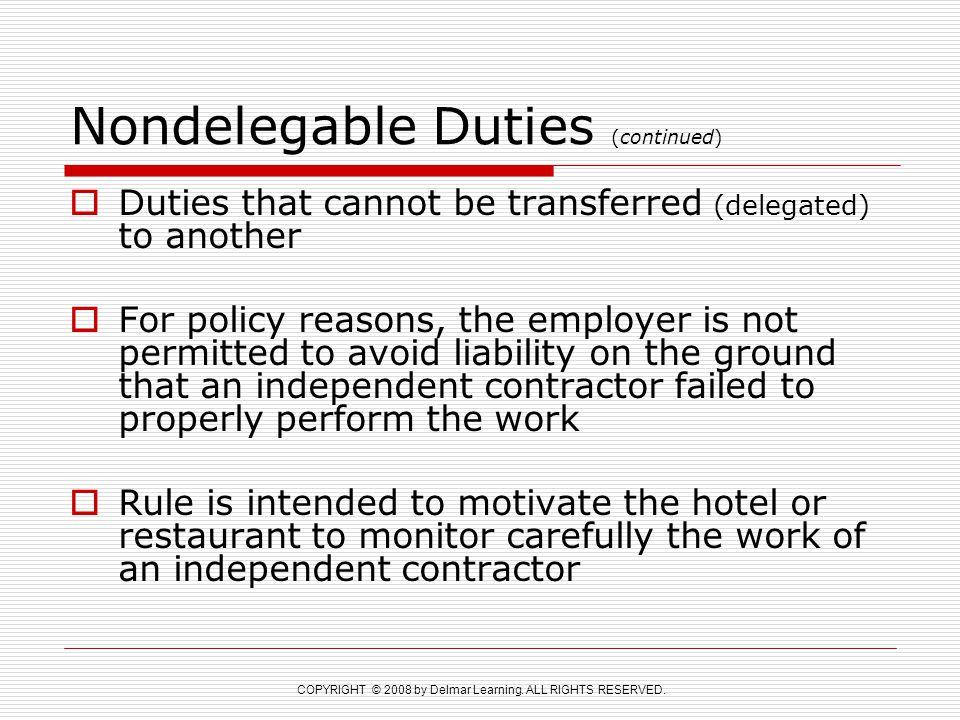 Nondelegable Duties (continued)