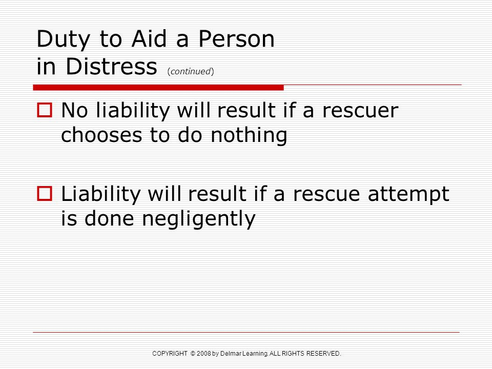 Duty to Aid a Person in Distress (continued)