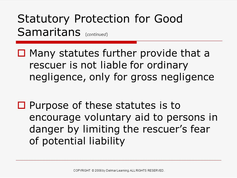 Statutory Protection for Good Samaritans (continued)