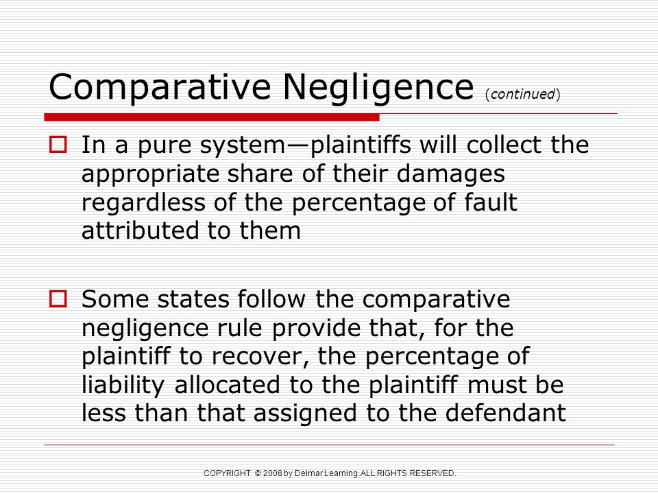 Comparative Negligence (continued)