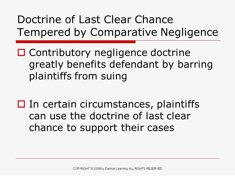 Doctrine of Last Clear Chance Tempered by Comparative Negligence