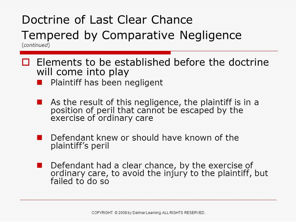 Doctrine of Last Clear Chance Tempered by Comparative Negligence (continued)