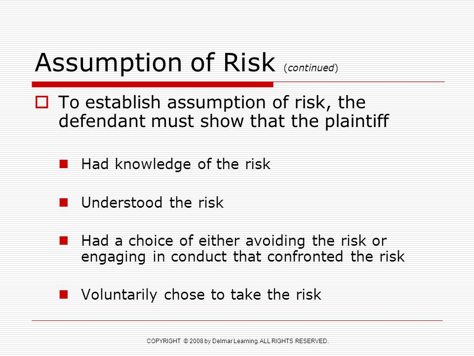 Assumption of Risk (continued)