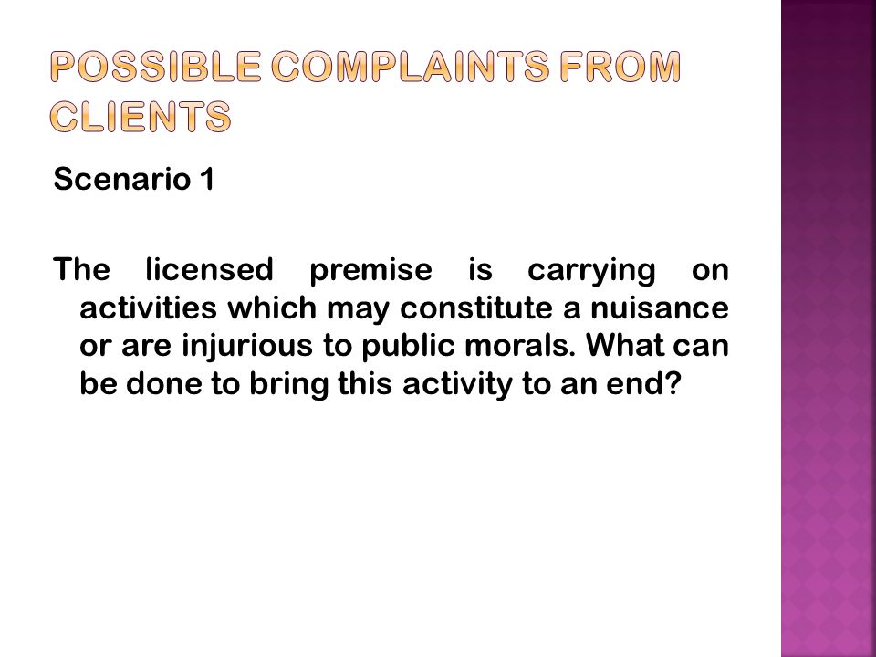 possible complaints from clients