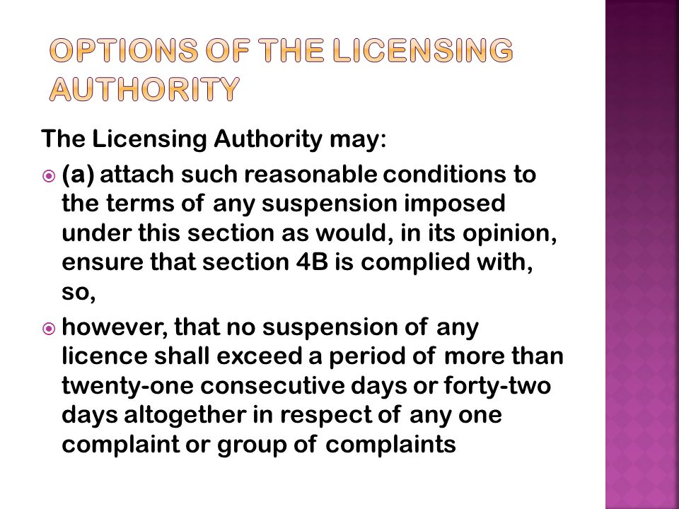 Options of The Licensing Authority
