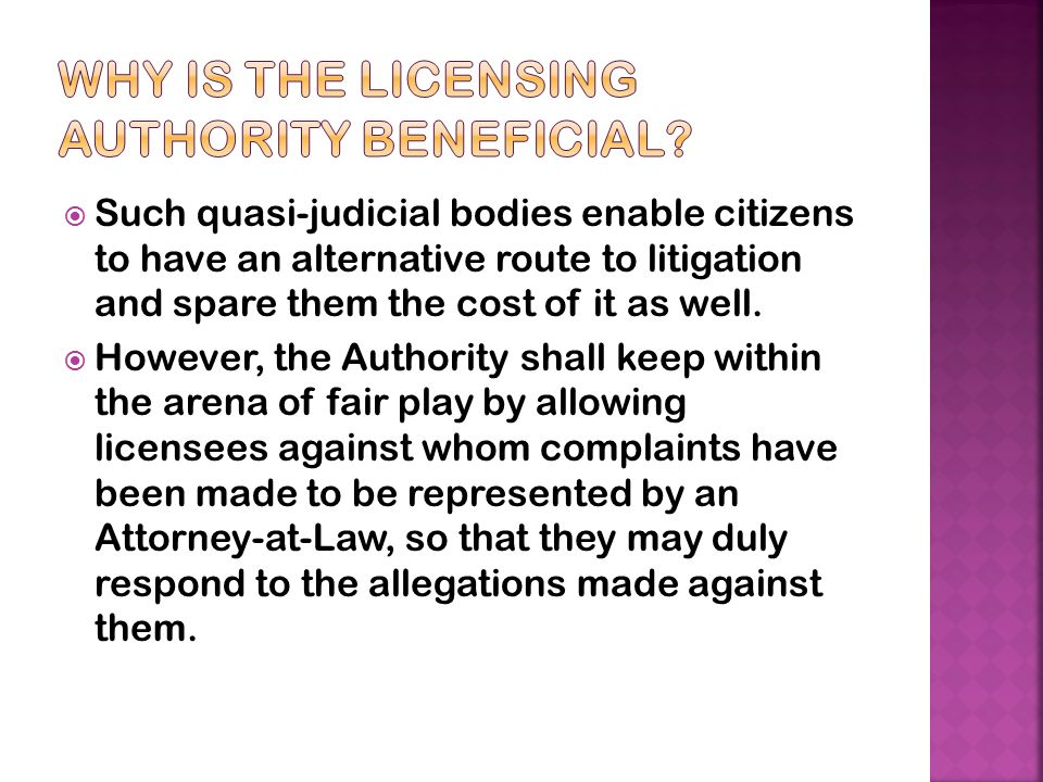 Why is the Licensing Authority Beneficial