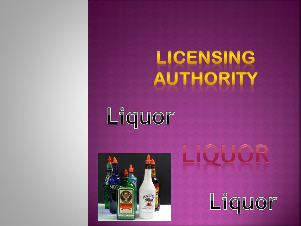 Licensing Authority Liquor Liquor Liquor