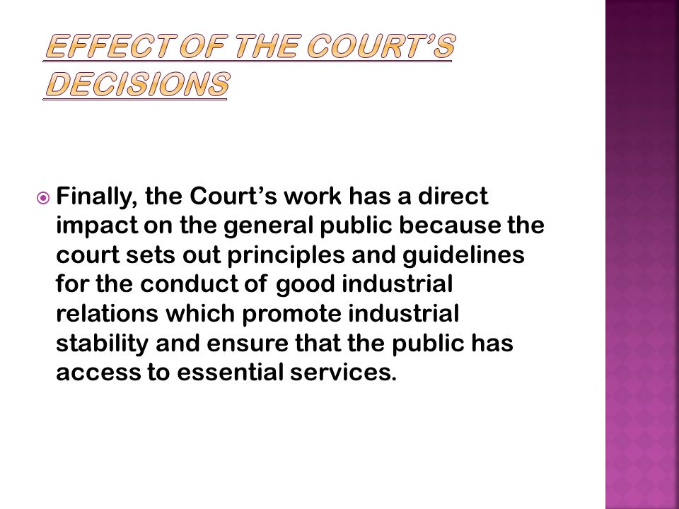 Effect of the Court's Decisions