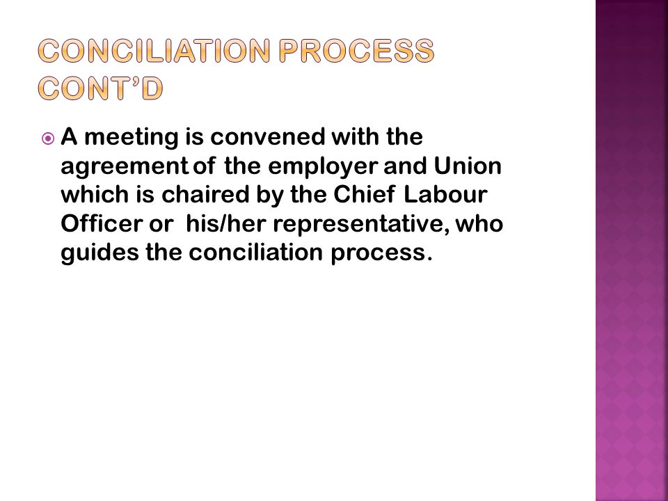 Conciliation Process cont'd