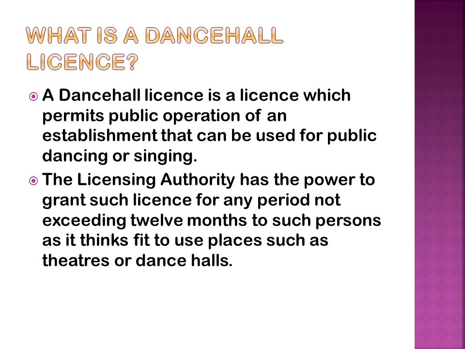What is a Dancehall Licence