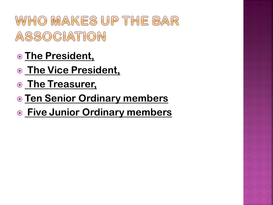 Who Makes up the Bar association