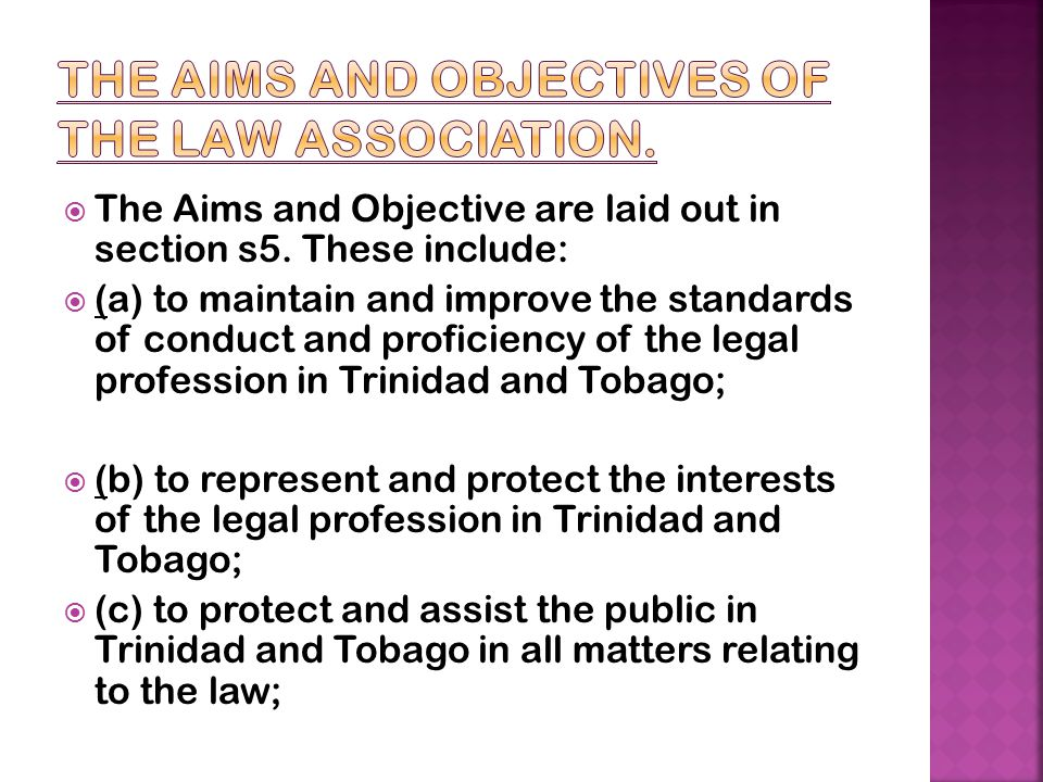 the aims and objectives of the Law Association.