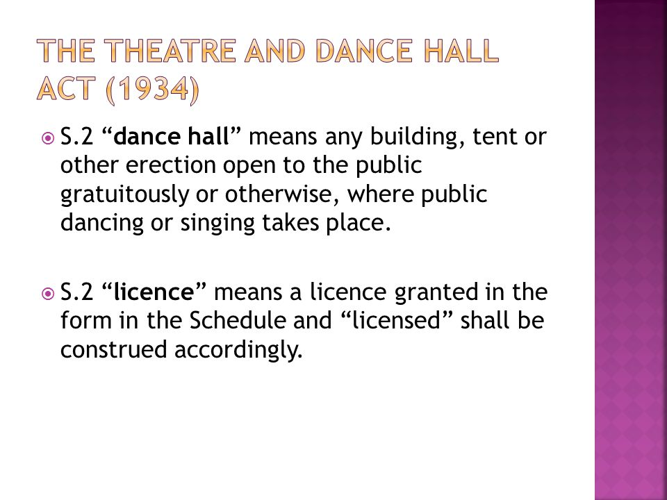 The Theatre and Dance Hall Act (1934)