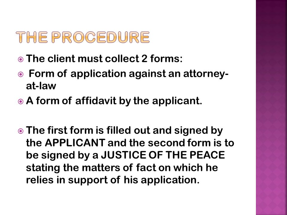 The procedure The client must collect 2 forms: