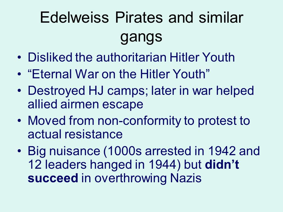 Edelweiss Pirates and similar gangs