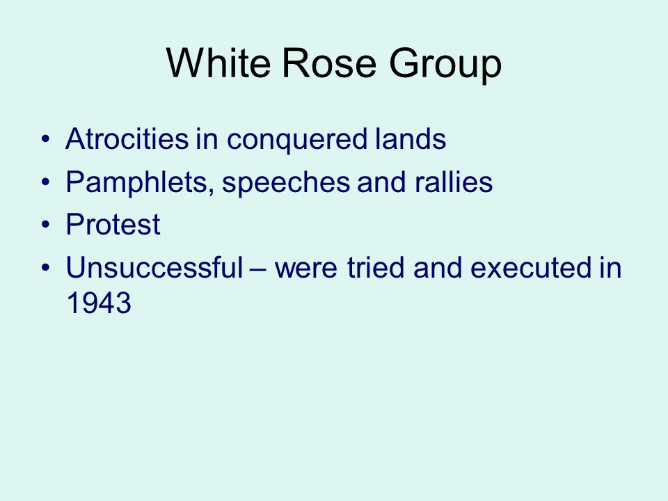 White Rose Group Atrocities in conquered lands
