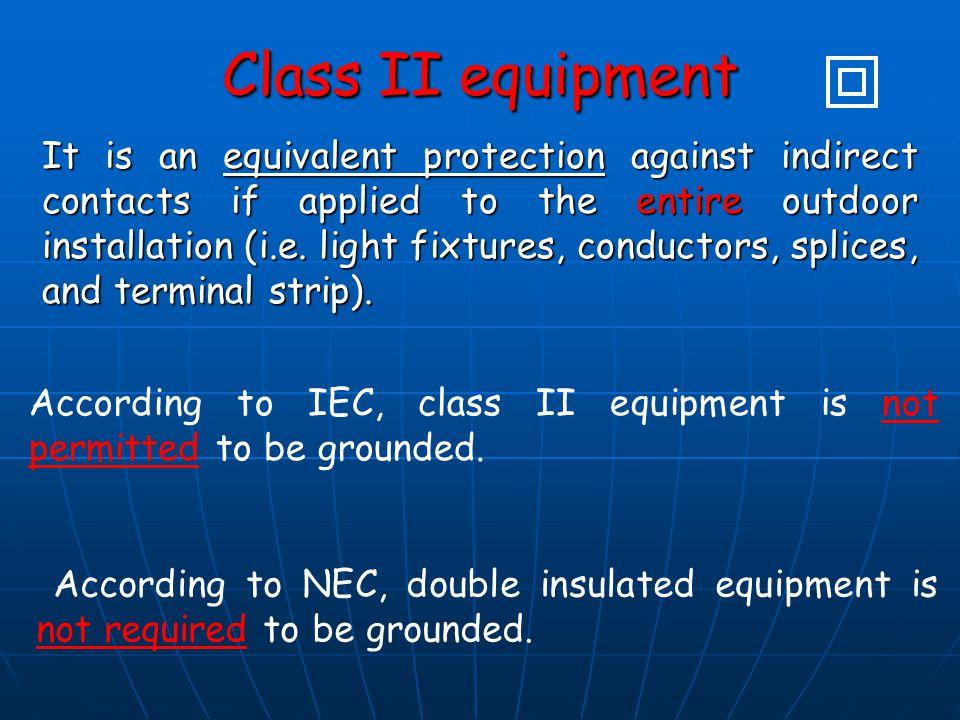 Class II equipment