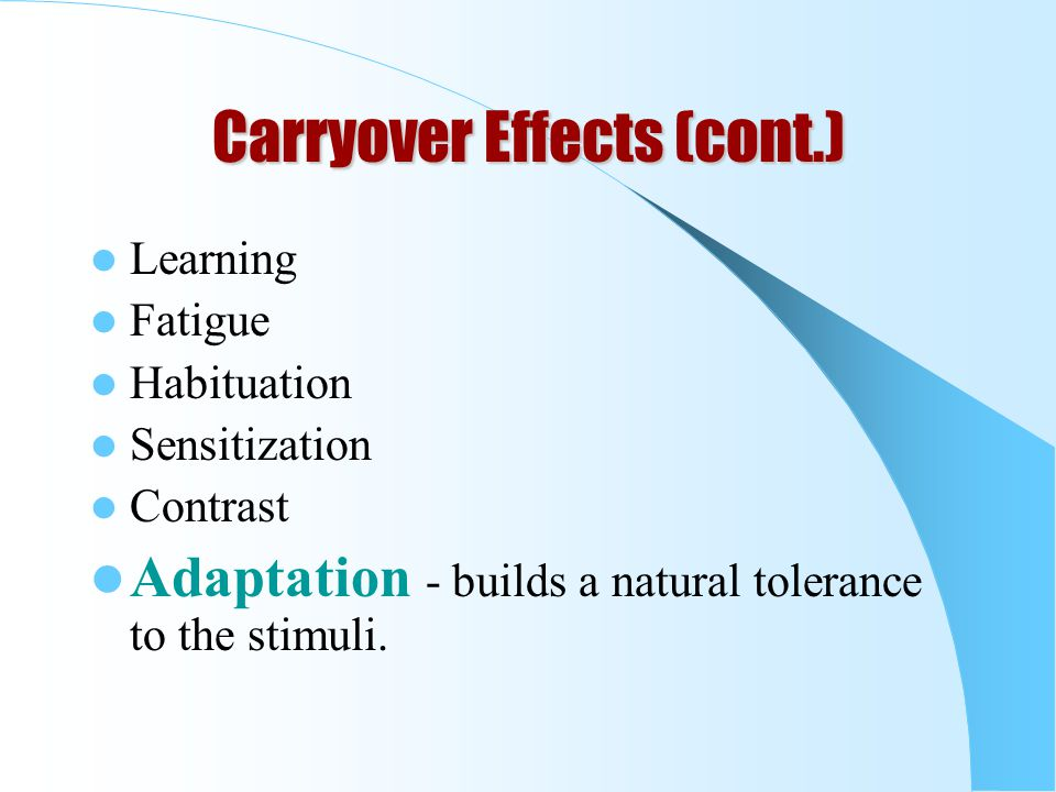 Carryover Effects (cont.)