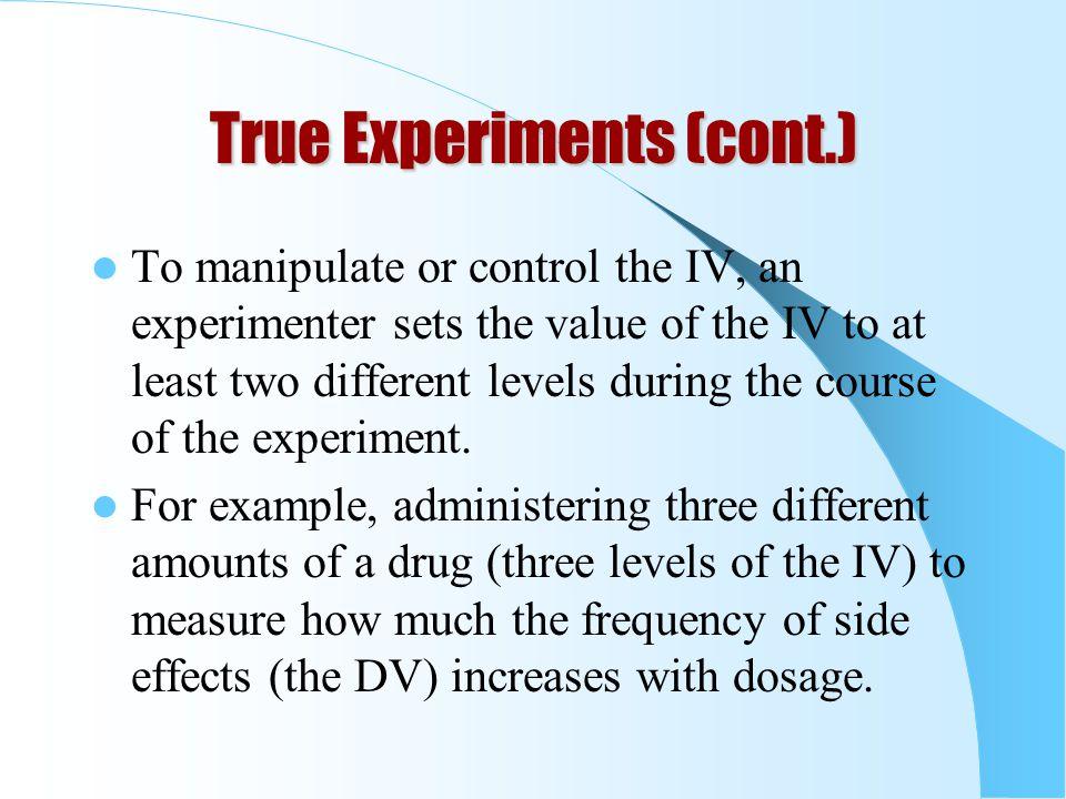 True Experiments (cont.)