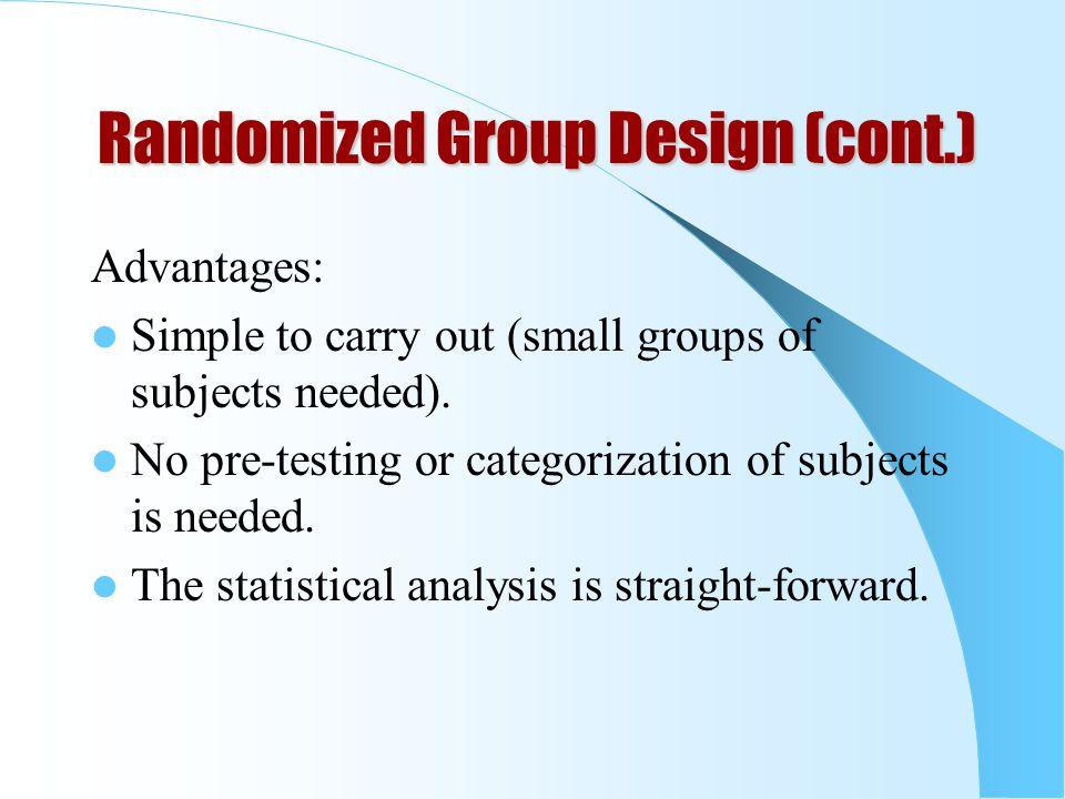 Randomized Group Design (cont.)