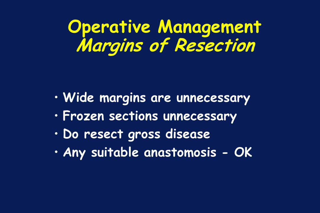 Operative Management Margins of Resection
