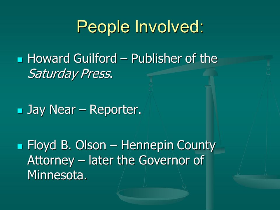 People Involved: Howard Guilford – Publisher of the Saturday Press.