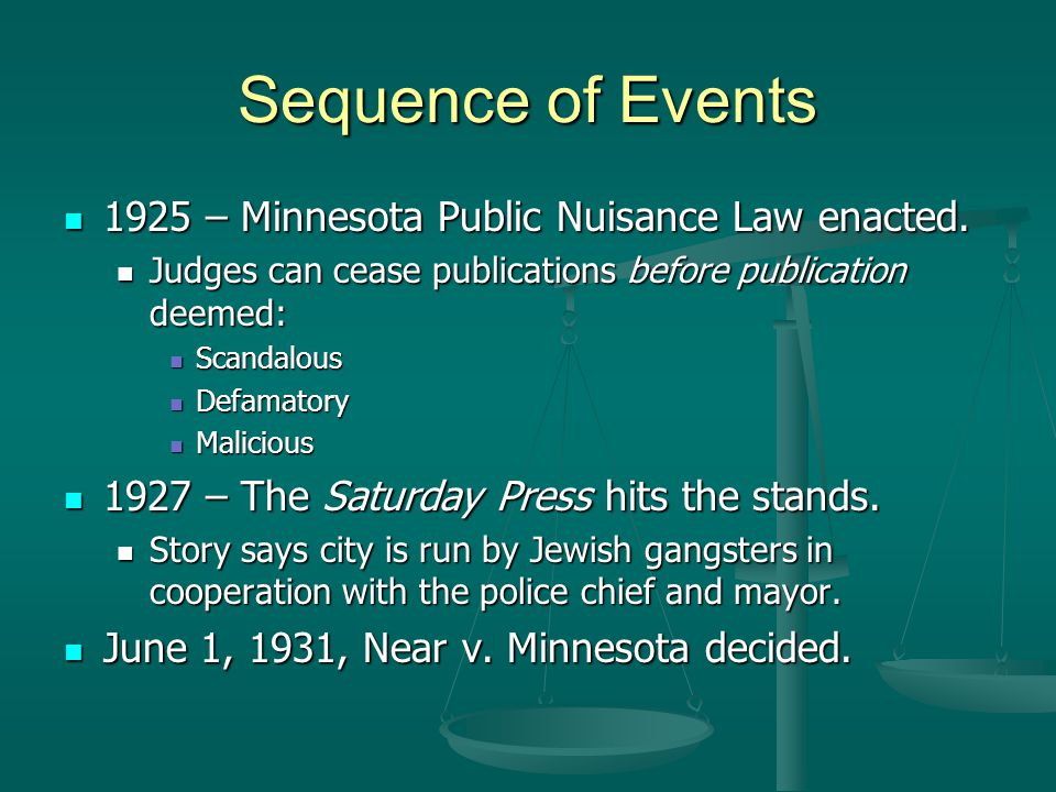 Sequence of Events 1925 – Minnesota Public Nuisance Law enacted.
