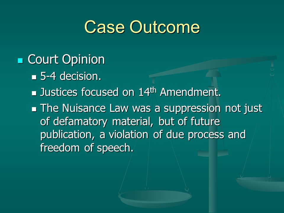 Case Outcome Court Opinion 5-4 decision.