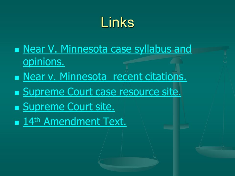 Links Near V. Minnesota case syllabus and opinions.