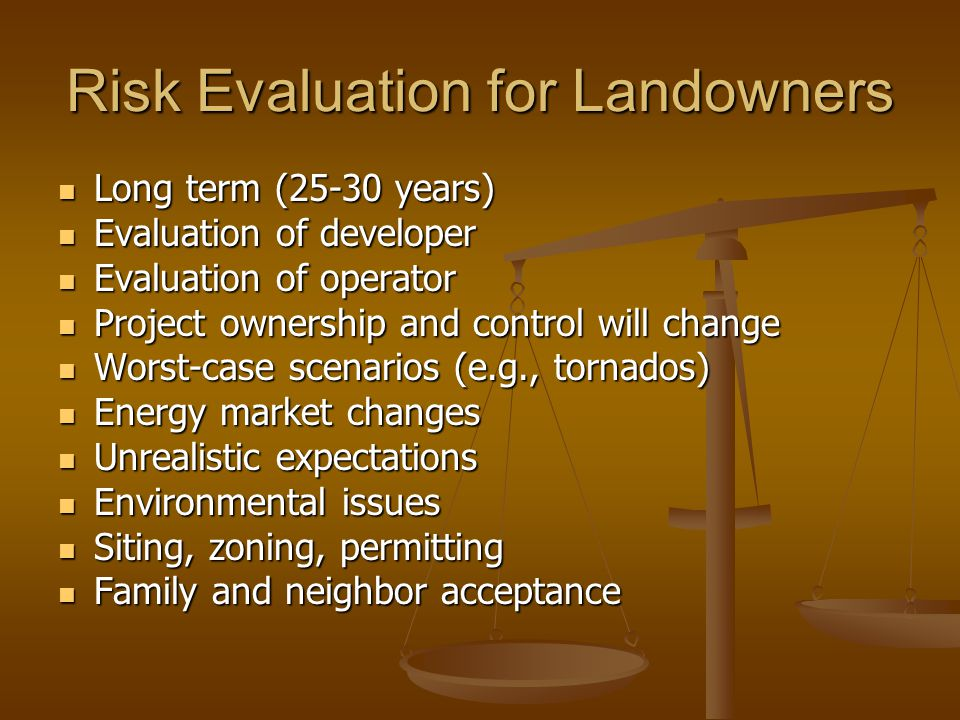 Risk Evaluation for Landowners