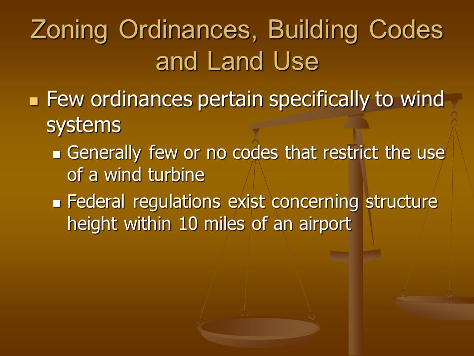 Zoning Ordinances, Building Codes and Land Use