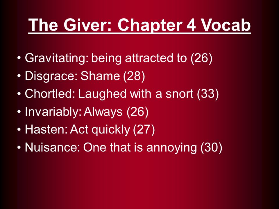 The Giver: Chapter 4 Vocab