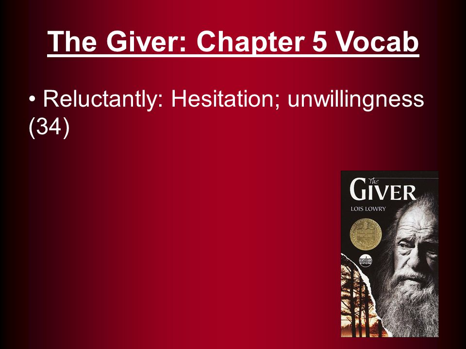 The Giver: Chapter 5 Vocab