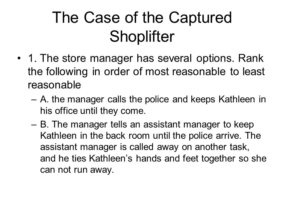 The Case of the Captured Shoplifter
