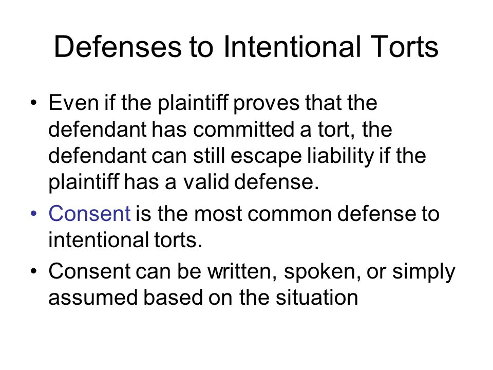 Defenses to Intentional Torts