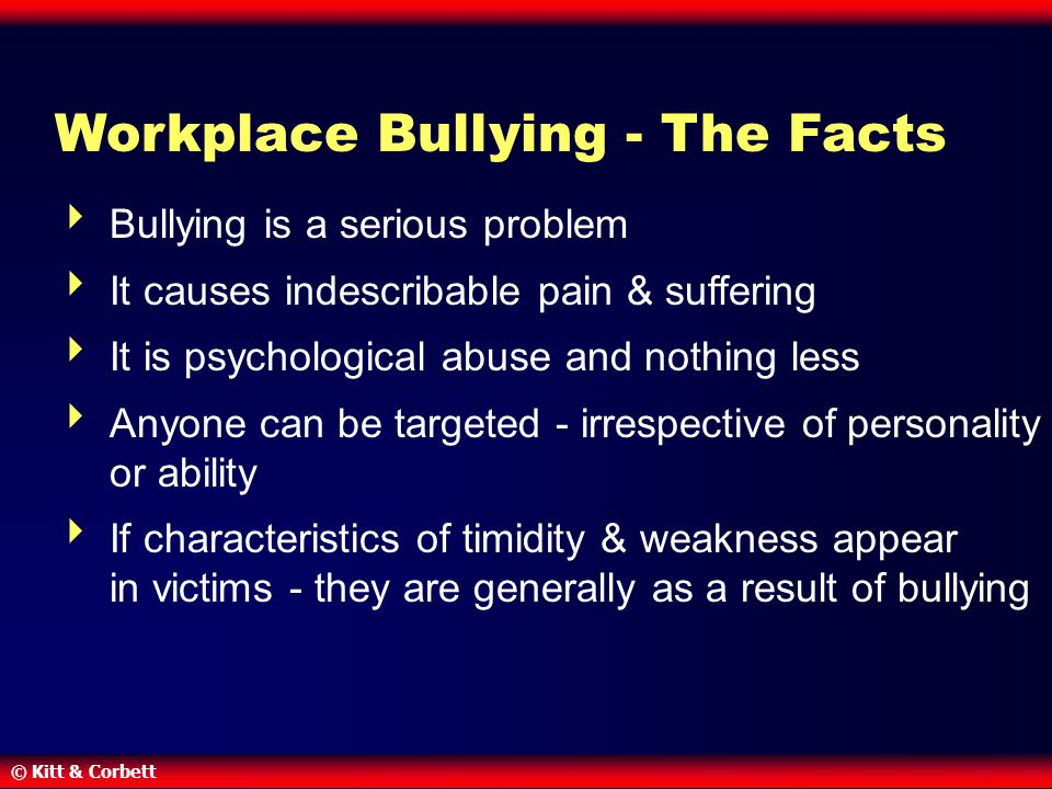 Workplace Bullying - The Facts