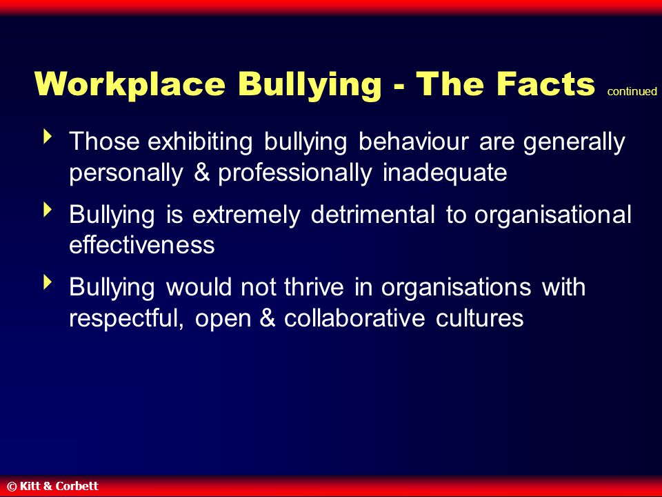 Workplace Bullying - The Facts continued