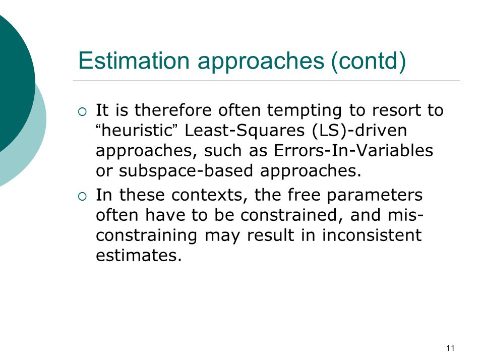 Estimation approaches (contd)