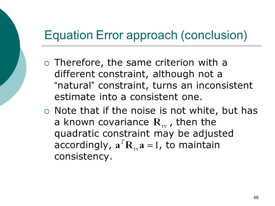 Equation Error approach (conclusion)
