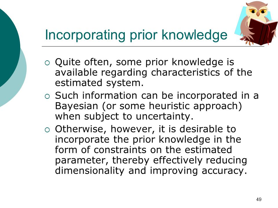 Incorporating prior knowledge