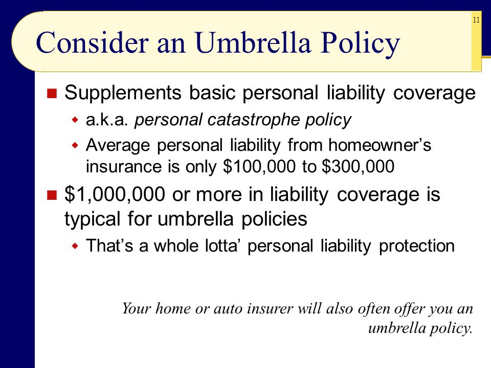Consider an Umbrella Policy