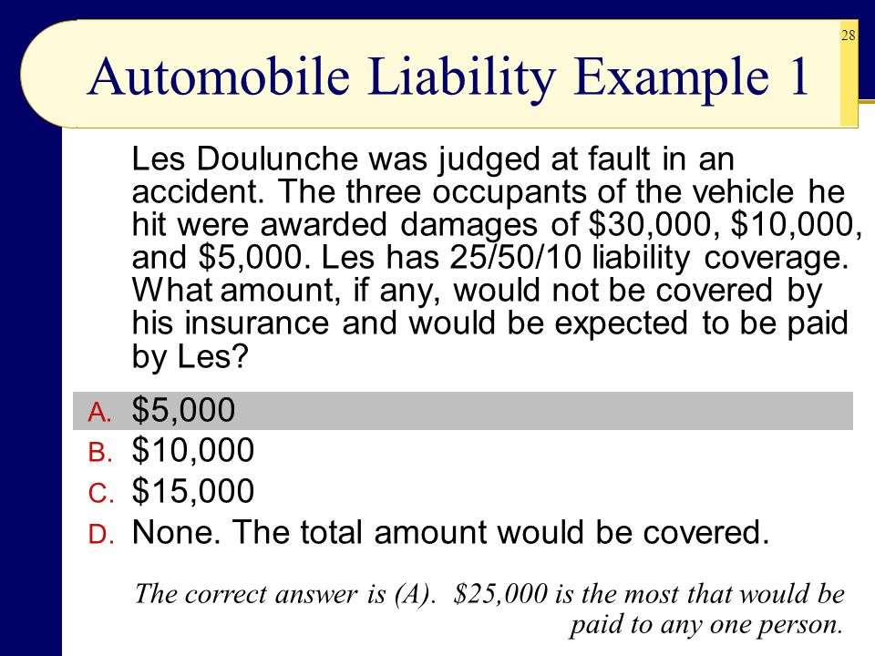 Automobile Liability Example 1