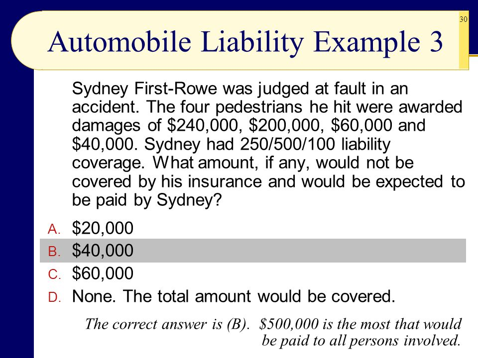 Automobile Liability Example 3
