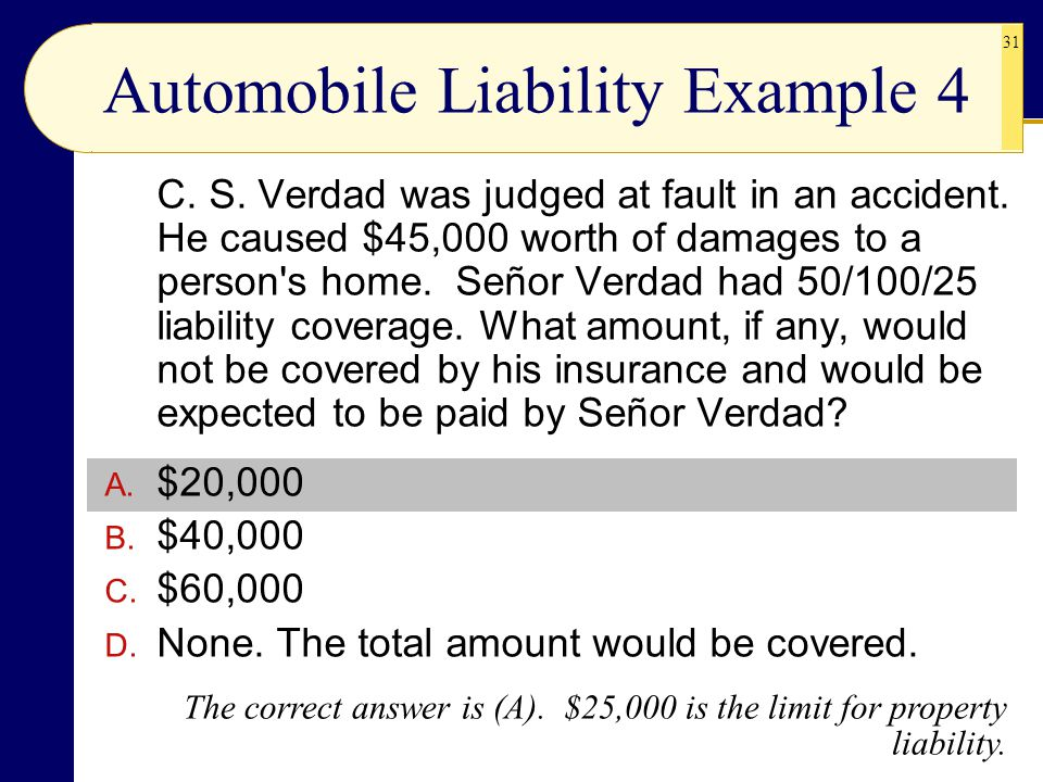 Automobile Liability Example 4