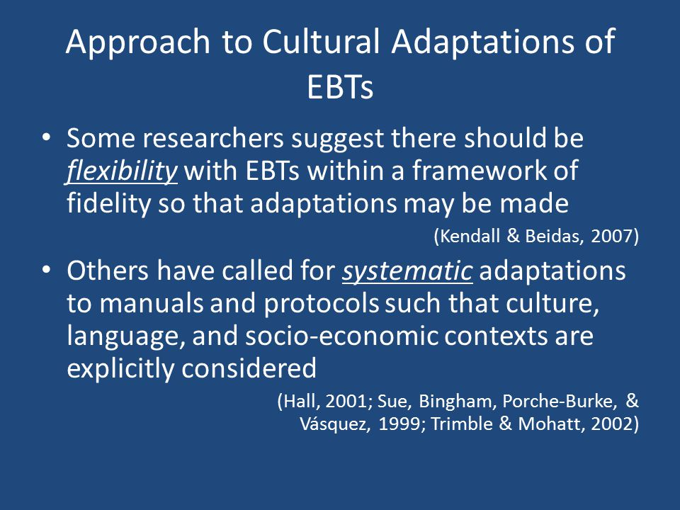 Approach to Cultural Adaptations of EBTs