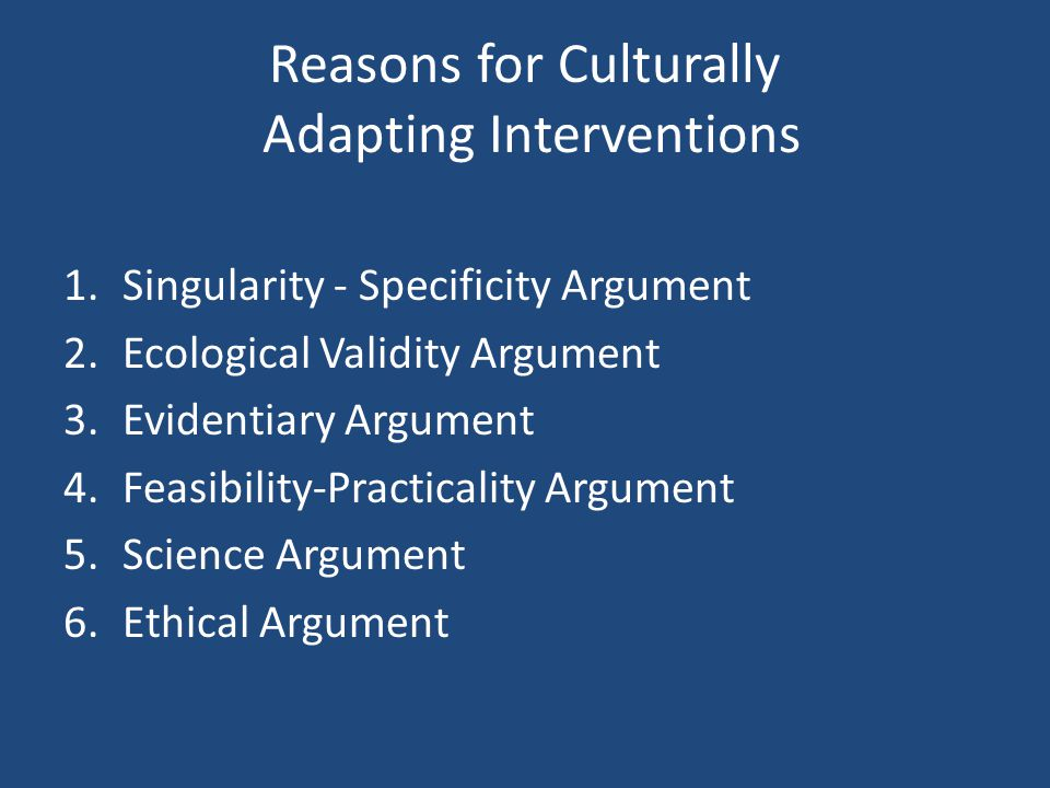 Reasons for Culturally Adapting Interventions