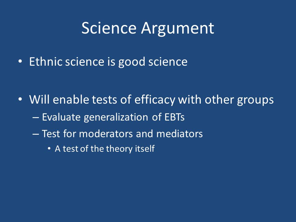 Science Argument Ethnic science is good science